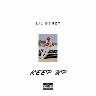 Lil Benzy - Keep Up