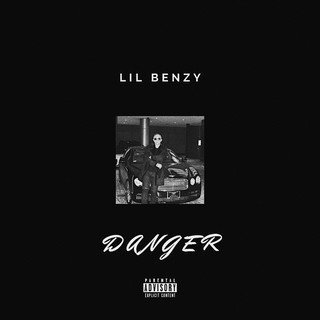 Lil Benzy - Danger