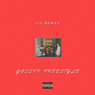 Lil Benzy - Gossip Freestyle