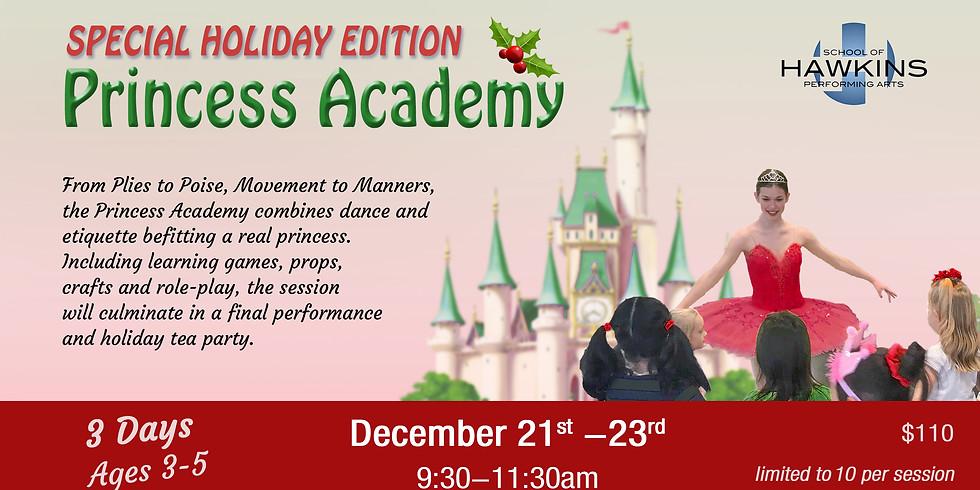 The Princess Academy - Holiday Edition