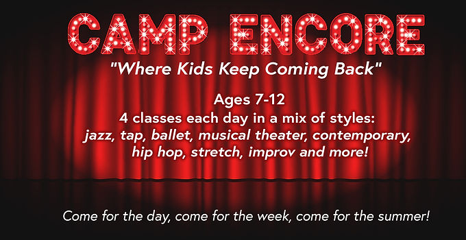 Camp Encore - Week 1