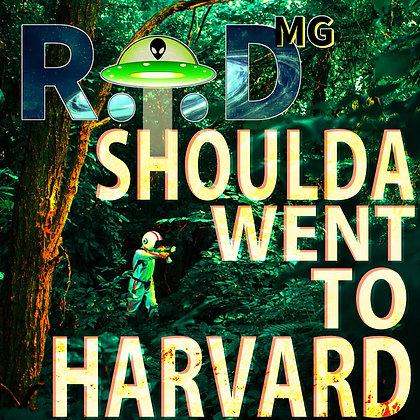 Shoulda Went To Harvard (CD)