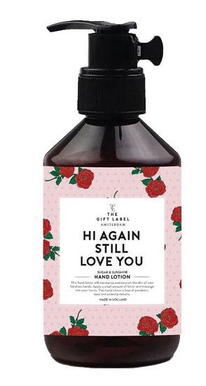 "Handlotion ""Hi Again, still love you"" - 250 ml"