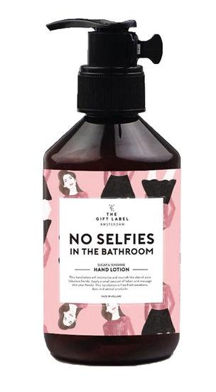 "Handlotion ""No Selfies in the bathroom"" - 250 ml"