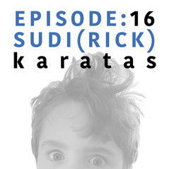 EP 16 | Sudi - Rick - Karatas.jpg