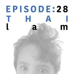 EP 28 _ Thai Lam.jpg