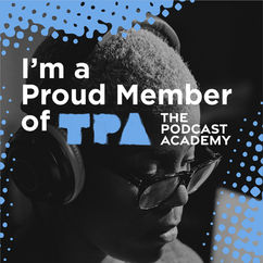 A proud member of The Podcast Academy!