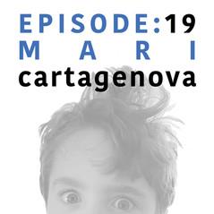 EP 19 | Mari Cartagenova.jpg