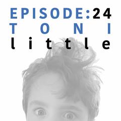 EP 24 _ Toni Little.jpg