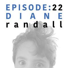 EP 22 _ Diane Randall.jpg
