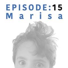 EP 15 | Marisa