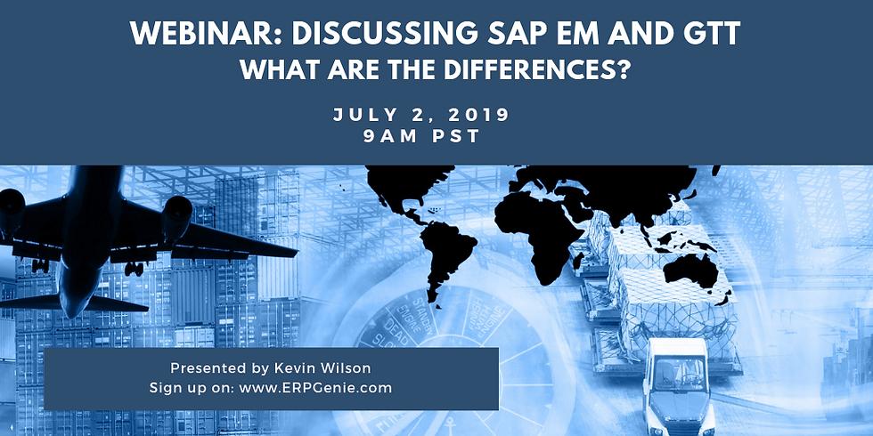 ERPGenie Presentation: Discussing SAP EM and GTT