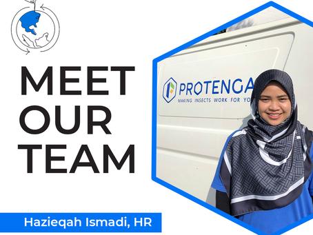 Meet our Team - Hazieqah Ismadi