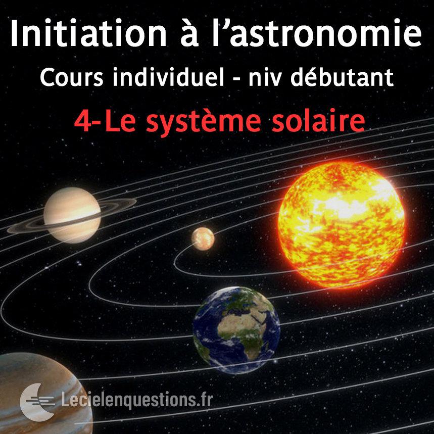 4- Le système solaire