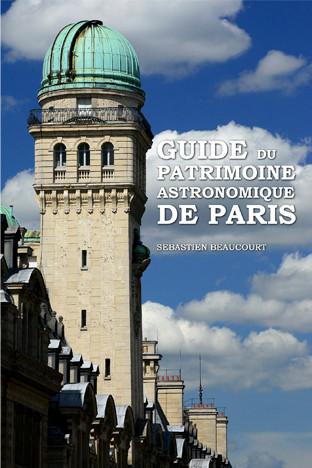Guide du patrimoine astronomique de Pari