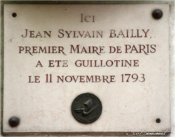 Plaque commémorative indiquant le lieu où Jean Sylvain Bailly fut guillotiné