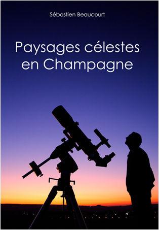 Paysages célestes en Champagne