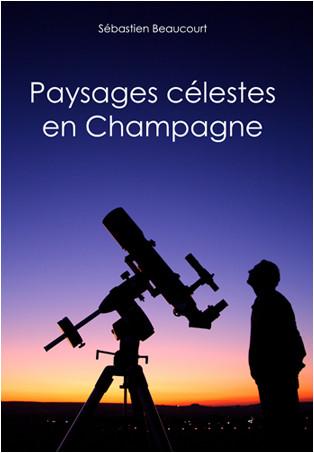 PAYSAGES CELESTES EN CHAMPAGNE