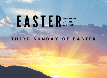 Self-Guided Liturgy: Third Sunday of Easter