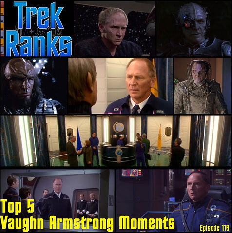 TrekRanks 119 - Top 5 Vaughn Armstrong Moments