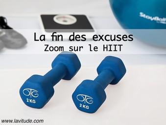La fin des excuses : Zoom sur l'entraînement HIIT