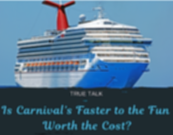 Carnival's Faster to the Fun Review