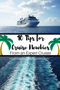 Despite the name, these tips aren't just for newbies!  These 10 tips are sure to help make your cruise one to remember!