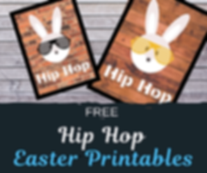 Hip Hop Easter Pritables
