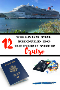 Are you heading out on a cruise soon?  Make sure you do these 12 things before you sail off to paradise!