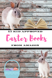 Give your child the gift of reading this Easter with these 15 Amazing Kid-Approved Easter Books from Amazon!