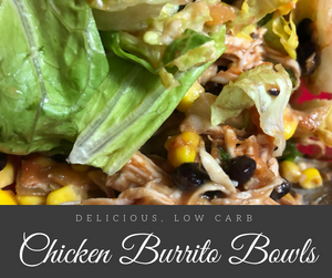 This delicious, low carb chicken burrito bowl is the perfect addition to your lunch menu!  It's simple to prepare and tastes fantastic!