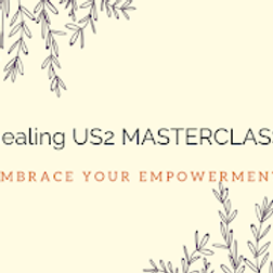 Healing US2 (online) Masterclass - 30 days to heal your most important relationship