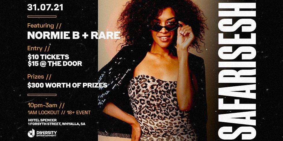 #safarisesh feat. Normie B + RARE - Saturday 31st July