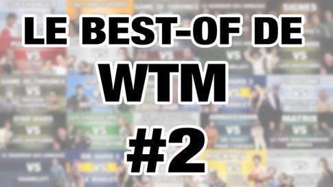 LE BEST-OF DE WTM - S1-EP02