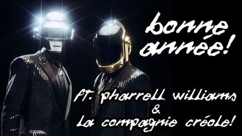 """BONNE ANNEE"" FT PHARRELL WILLIAMS & LA COMPAGNIE CREOLE"