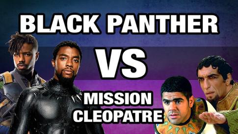 BLACK PANTHER VS MISSION CLEOPATRE
