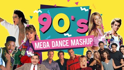 90S MEGA DANCE MASHUP