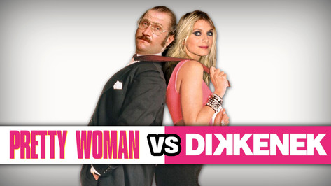 PRETTY WOMAN VS DIKKENEK