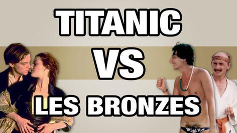 TITANIC VS LES BRONZES