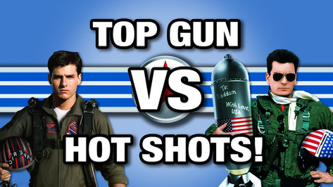 TOP GUN VS HOT SHOTS
