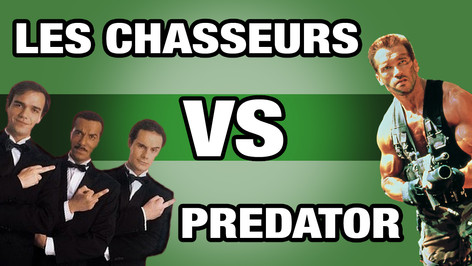 LES CHASSEURS ( LES INCONNUS) VS PREDATOR