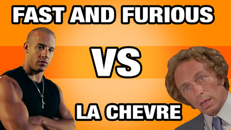 FAST AND FURIOUS VS LA CHEVRE