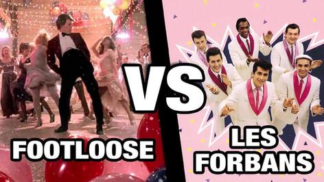 FOOTLOOSE VS LES FORBANS