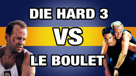 DIE HARD 3 VS LE BOULET
