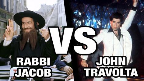 RABBI JACOB VS JOHN TRAVOLTA
