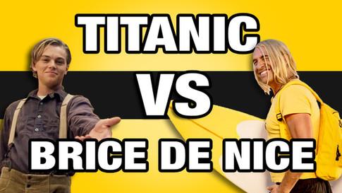 TITANIC VS BRICE DE NICE