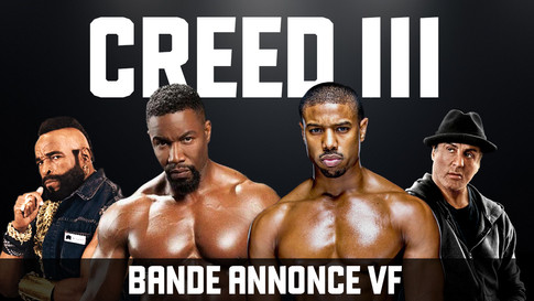 CREED 3 BANDE ANNONCE