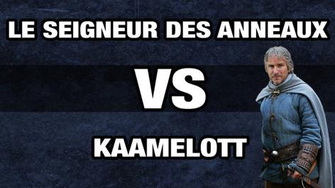 LE SEIGNEUR DES ANNEAUX VS KAAMELOTT 3