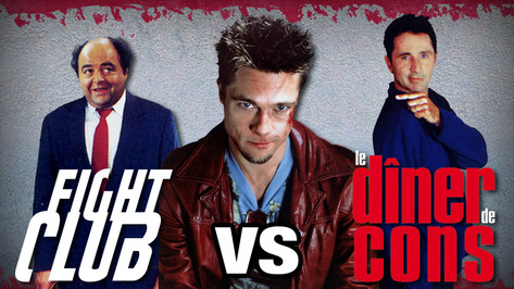 FIGHT CLUB VS LE DINER DE CONS