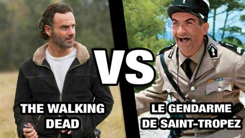 THE WALKING DEAD VS LE GENDARME